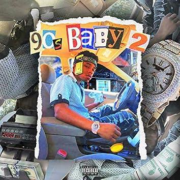 90's Baby 2