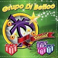 Felicidad by Grupo Di Betico