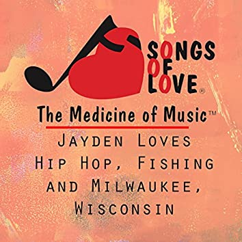 Jayden Loves Hip Hop, Fishing and Milwaukee, Wisconsin