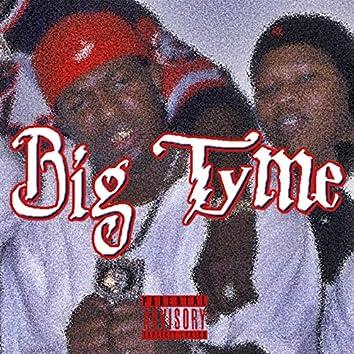 Big Tyme