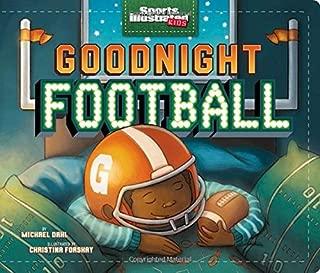 Goodnight Football (Sports Illustrated Kids Bedtime Books)