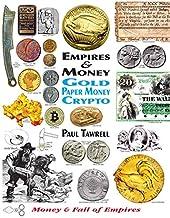 Empires & Money: Gold - Paper Money - Crypto