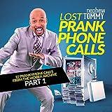 Lost Prank Phone Calls, Pt. 1