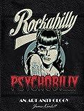 Rockabilly Psychobilly: An Art Anthology...