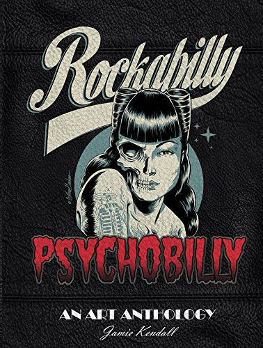 Rockabilly/Psychobilly: An Art Anthology
