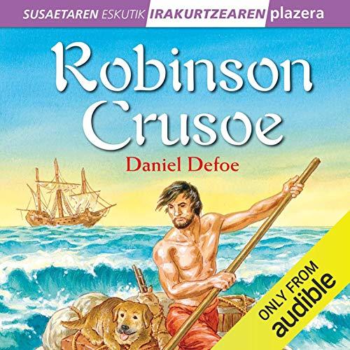 『Robinson Crusoe (Narración en Euskera) (Basque Edition)』のカバーアート