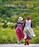 Barbados Bu n-Bu n: My Culinary Adventure: Volume I