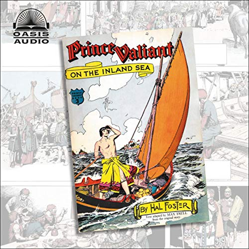 Prince Valiant on the Inland Sea Audiobook By Harold Foster cover art