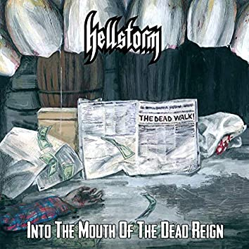 Into the Mouth of the Dead Reign