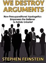We Destroy Arguments