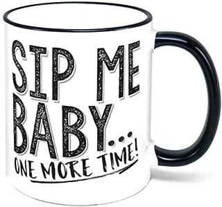 Sip Me Baby One More Time Coffee Mug