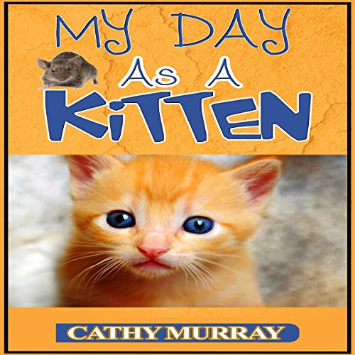 My Day as a Kitten  By  cover art