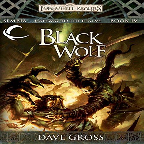 Black Wolf: Forgotten Realms: Sembia, Book 4