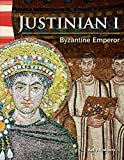 Teacher Created Materials - Primary Source Readers: Justinian I - Byzantine Emperor - Grade 4 - Guided Reading Level Q
