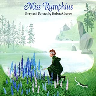 Miss Rumphius                   Written by:                                                                                                                                 Barbara Cooney                               Narrated by:                                                                                                                                 Claire Danes                      Length: 12 mins     3 ratings     Overall 5.0