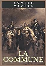 La Commune (French Edition)