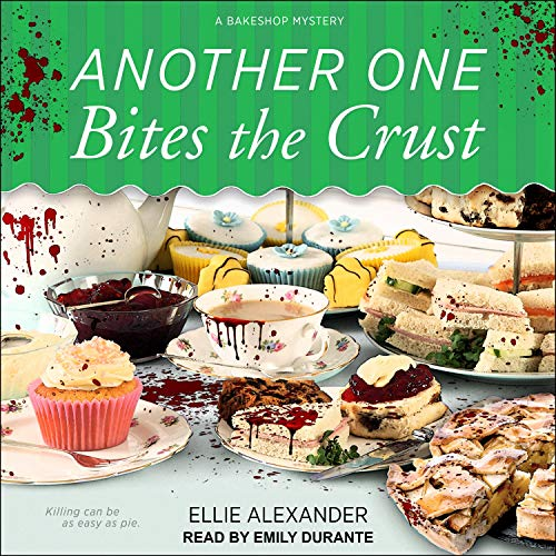 Another One Bites the Crust Audiobook By Ellie Alexander cover art