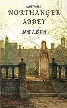Northanger Abbey Illustrated (English Edition)