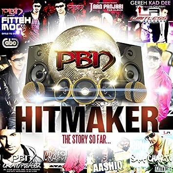 Hitmaker - The Story So Far