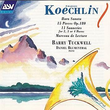 Koechlin: Horn Sonata; 15 Pieces Op.180; 11 Sonneries for 2, 3 or 4 Horns; Morceau de Lecture