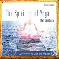 Spirit of Yoga by Ben Leinbach (2003-11-04)