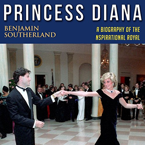 Princess Diana: A Biography of the Inspirational Royal audiobook cover art