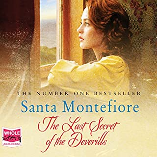 The Last Secret of the Deverills     The Deverill Chronicles, Book 3              By:                                                                                                                                 Santa Montefiore                               Narrated by:                                                                                                                                 Genevieve Swallow                      Length: 14 hrs and 5 mins     97 ratings     Overall 4.7
