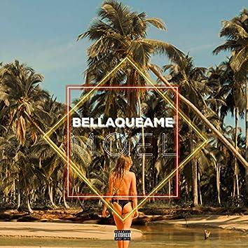 BELLAQUEAME