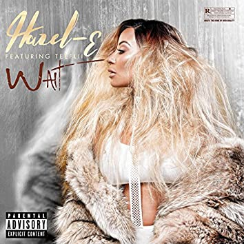 Wait (feat. Tee Flii)