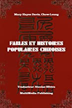 Fables et histoires populaires chinoises (French Edition)