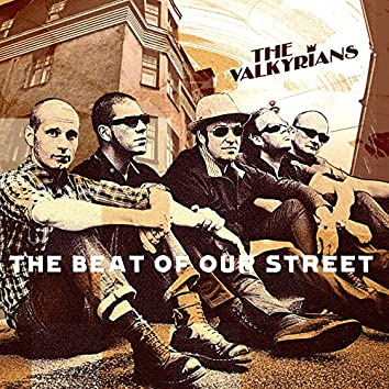 The Beat Of Our Street
