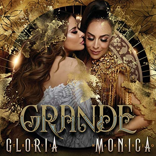 Gloria Trevi & Mónica Naranjo