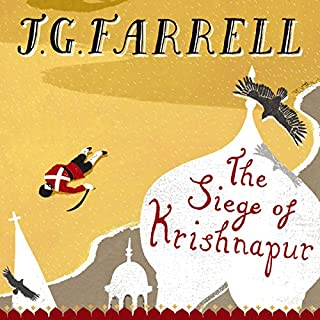 The Siege of Krishnapur                   By:                                                                                                                                 J. G. Farrell                               Narrated by:                                                                                                                                 Peter Wickham                      Length: 13 hrs and 1 min     11 ratings     Overall 4.1