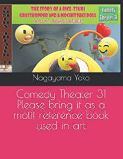 Comedy Theater 31 Please bring it as a motif reference book used in art