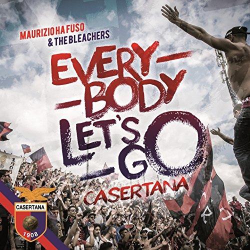 Everybody Let's Go Casertana