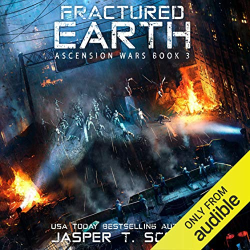 Fractured Earth: Ascension Wars, Book 3