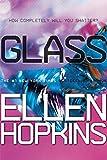 Glass (Crank Book 2)