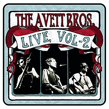 Live Volume 2 by The Avett Brothers  2005-05-03