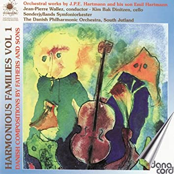 Hartmann: Harmonious Families Vol 1 - Danish Compositions By Fathers and Sons