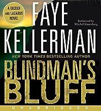 Blindman's Bluff Unabridged CD (Decker and Lazarus) by Faye Kellerman (2009-08-11)