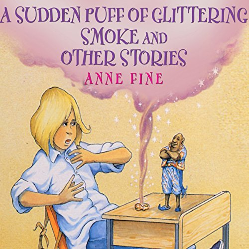 Sudden Puff of Glittering Smoke and Other Stories audiobook cover art