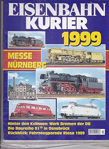 Eisenbahn Kurier - Vorbild und Modell - Messe Nürnberg - 3/1999 April - Heft 318