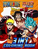 3 In 1 Naruto, Dragonball Z, One Piece Coloring Book: Jumbo Coloring Books For Kids And Adults With Famous Manga Naruto, Dragonball And One Piece