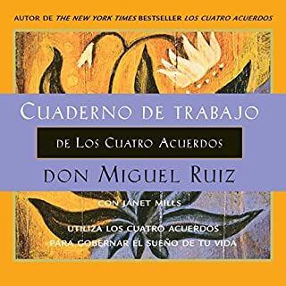 Cuaderno de trabajo de Los Cuatro Acuerdos [Workbook of The Four Agreements] cover art