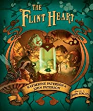 The Flint Heart by Katherine Paterson (2012-08-14)