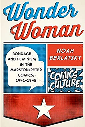 [Wonder Woman (Comics Culture)] [By: Berlatsky, Noah] [May, 2017]