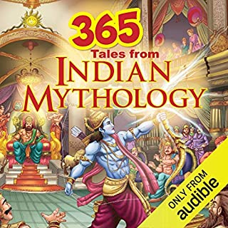 365 Tales of Indian Mythology                   Written by:                                                                                                                                 Om Books International                               Narrated by:                                                                                                                                 Vivek Madan                      Length: 10 hrs and 1 min     8 ratings     Overall 4.5