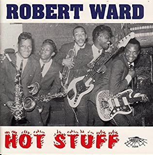 robert ward hot stuff