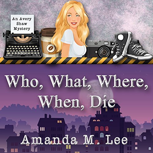 Who, What, Where, When, Die cover art