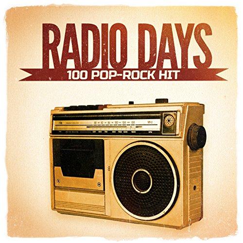 Radio Days, Vol. 4: 100 Pop-Rock Hits aus den 60er und 70er Jahren